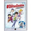 #Datendetektive. Band 1. Roboter in Gefahr
