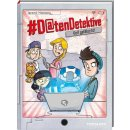 #Datendetektive. Band 2. Voll gefälscht!