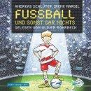Fußball und sonst gar nichts!: : 2 CDs